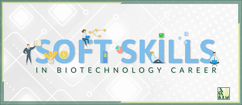 Soft Skills in Biotechnology Career