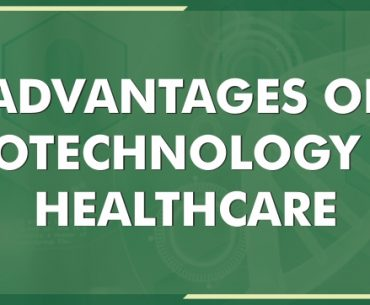 Biotechnology in Healthcare