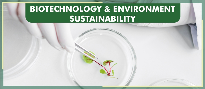 Biotechnology and Environment Sustainability