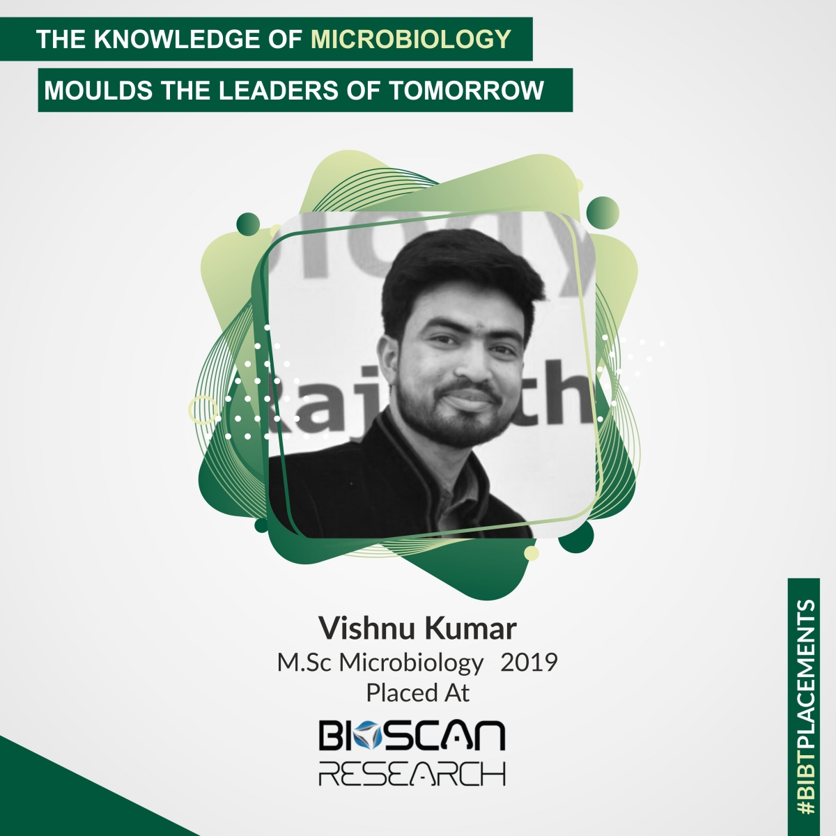 Vishnu Kumar, M.Sc. Microbiology 2019 | #BIBTPlacements