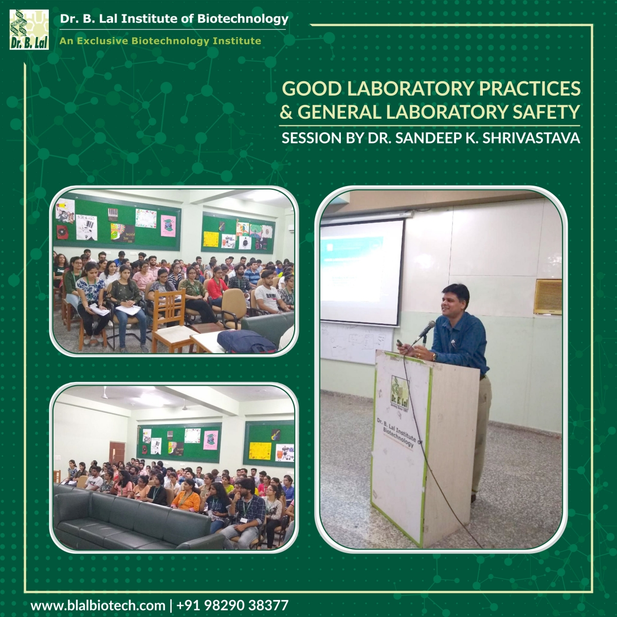 Good Laboratory Practices | Session by Dr. Sandeep K Shrivastava