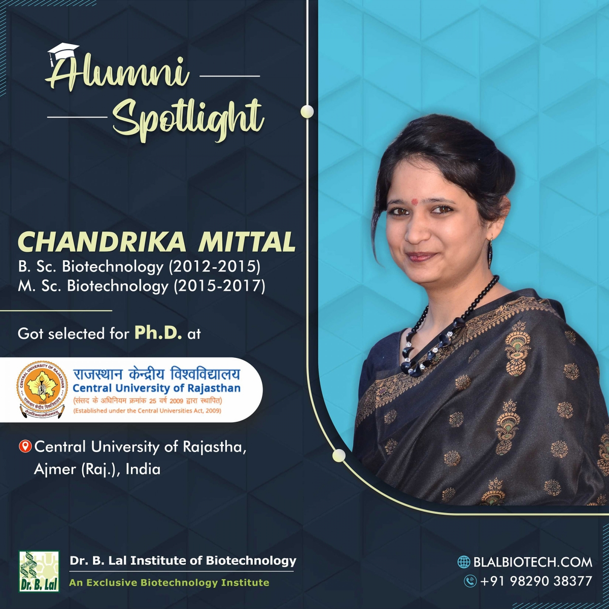 Ms. Chandrika Mittal   Selected for Ph.D. at Central University of Rajasthan, Ajmer