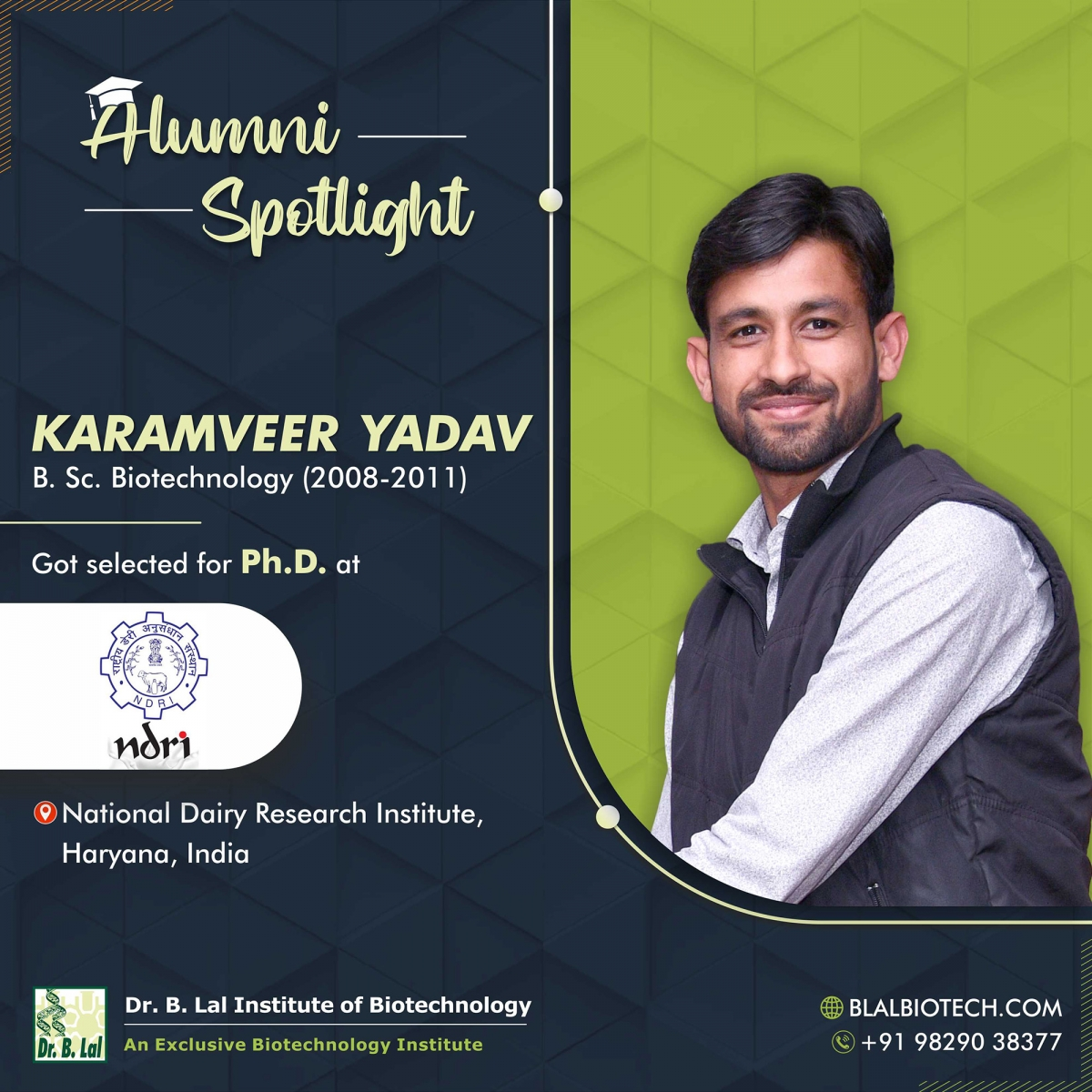 Mr. Karamveer Yadav | Selected for Ph.D. at National Dairy Research Institute, Haryana, India